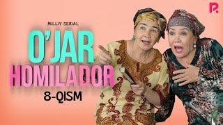 O'jar Homilador 8-qism (milliy Serial) | Ужар хомиладор 8-кисм (миллий сериал)
