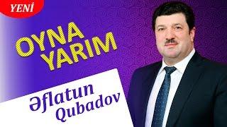 Eflatun Qubadov - Oyna Yarim 2019 (Audio)