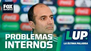 LUP: Las cosas no andan bien en Selección Mexicana