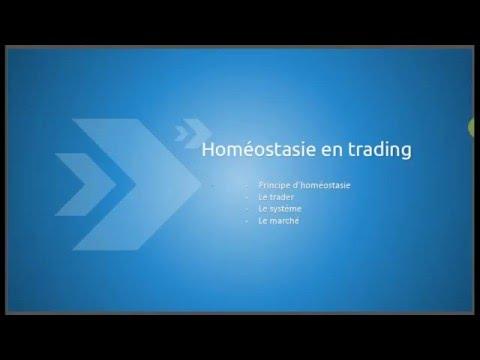 Homéostasie en trading Par Caroline Domanine