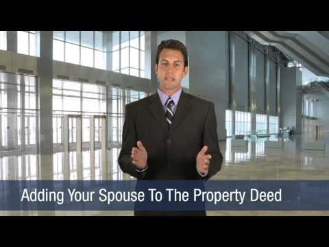 Adding Your Spouse To The Property Deed
