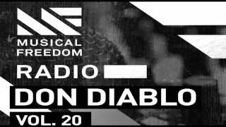 Musical Freedom Radio Episode 20 - Don Diablo