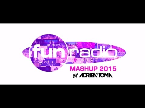 FUN RADIO MASHUP 2015 by ADRIEN TOMA