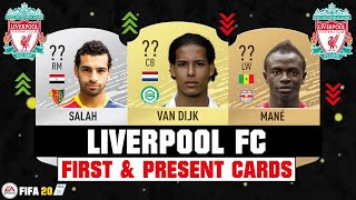FIFA 20 | LIVERPOOL FC FIRST AND PRESENT CARDS 🧐💯| FT. VAN DIJK, SALAH, MANE... etc