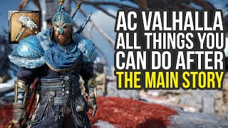 All Things You Can Do After The Main Story In Assassin's Creed Valhalla (AC Valhalla Tips And Tricks