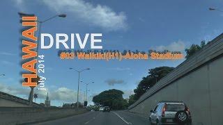 ハワイでドライブ#03(ワイキキ~アロハ スタジアム)