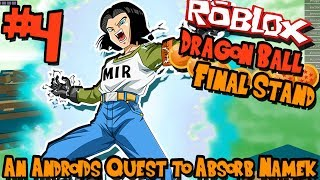 AN ANDROID'S QUEST TO ABSORB NAMEK! | Roblox: Dragon Ball Final Stand (Android) - Episode 4
