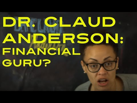 Dr Claud Anderson Deconstructed.