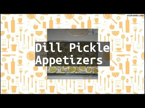 Recipe Dill Pickle Appetizers
