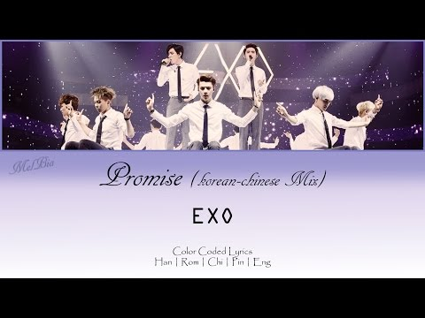 EXO (엑소) - Promise (약속) (korean-chinese mix)  (Han|Rom|Chi|Pin|Eng)   ~MelBia #5yearswithexo