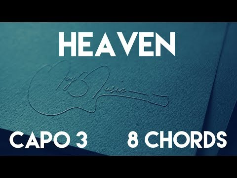 How To Play Heaven by Julia Michaels | Capo 3 (8 Chords) Guitar Lesson