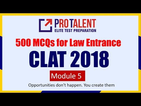500 Very Important MCQs For LAW Entrance I CLAT I Part 5 (100Q Discussion) by ProTalent