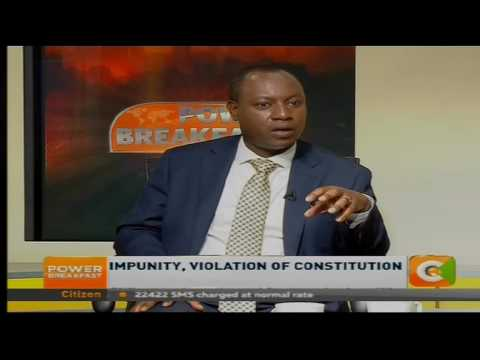 Power Breakfast: Impunity, Violation of Constitution