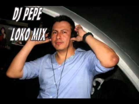 SALSA BRAVA MIX DJ PEPE LOKO