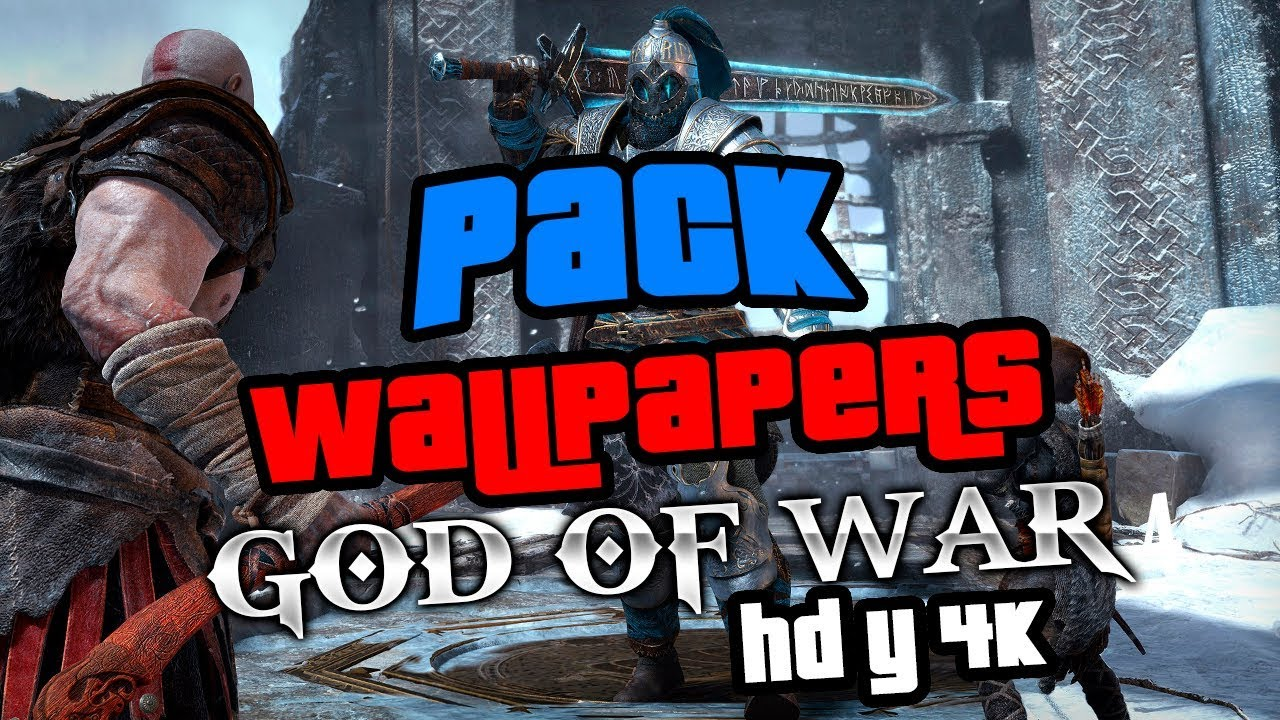 Pack Wallpapers God Of War 4 Hd Y 4k Sin Publicidad 2018