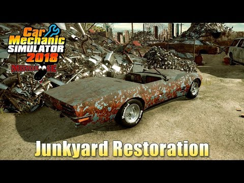 Car Mechanic Simulator 2018 | Junkyard Restoration (Corvette) Part 1 of 2