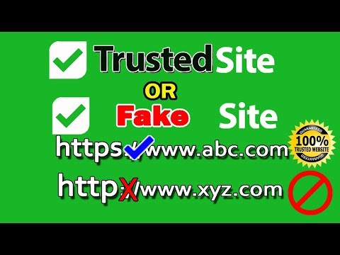 How to check Trusted sites and Fake sites