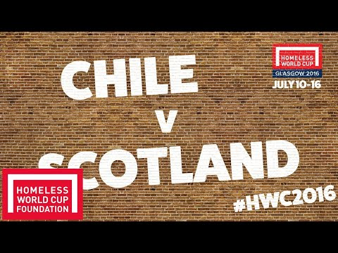 Chile v Scotland l Women's Homeless World Cup Third Place Play Off #HWC2016