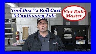 Tool Box Vs Roll Cart A Cautionary Tale