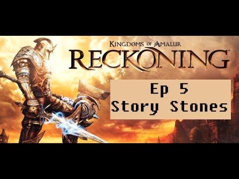 Kingdoms of Amalur: Reckoning: Ep 5 - Story Stones