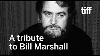 A Tribute to Bill Marshall | TIFF 2017