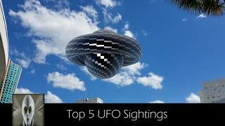 Top 5 UFO Sightings May 11th 2017