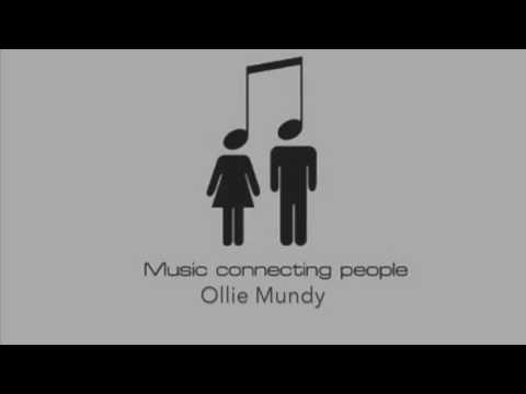 Ollie Mundy - Music Connects People Mix 2016