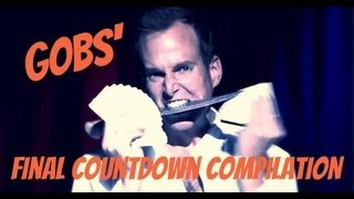 Gobs Final Countdown Compilation
