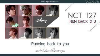 [thaisub] nct 127 - run back 2 u