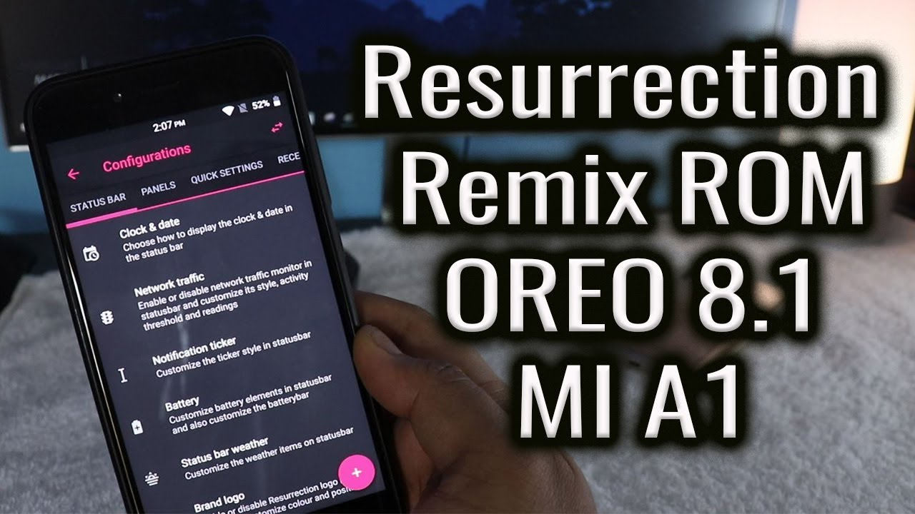 Resurrection Remix Best OREO 8 1 ROM for Mi A1 [DOWNLOAD]