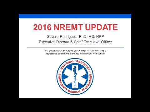 2016 NREMT Update: National Certification, Exams, Program Performance
