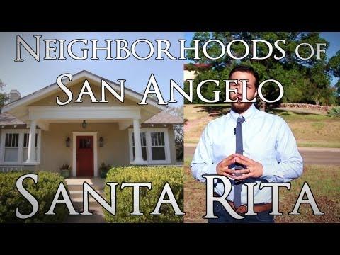 Neighborhoods of San Angelo: Santa Rita