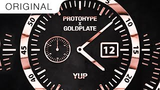Protohype & Goldplate - Yup