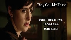 """They Call Me Trubel 