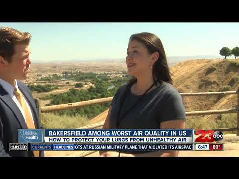 California Health: Bakersfield Ranks Among The Worst Air Quality In The United States