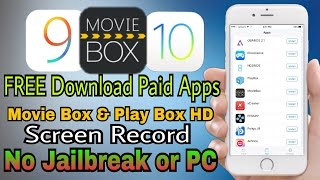 [NEW] FREE Download Paid Apps or Movie Box & Emulators iOS 9-10.2 Without Jailbreak or Computer