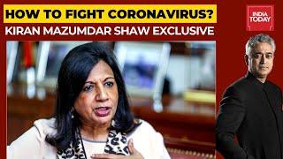 Exclusive: Kiran Mazumdar-Shaw Shares Tips To Fight Covid-19 | News Today With Rajdeep Sardesai