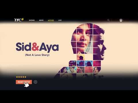 Sid & Aya: Not a Love Story - TFC Online - 동영상
