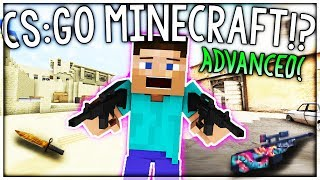 PLAYING ADVANCED CS:GO IN MINECRAFT..?