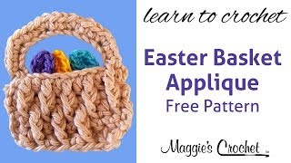 Easter Basket Applique Free Crochet Pattern Fp221 - Right Handed