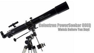 Celestron PowerSeeker 80EQ - Watch Before You Buy!