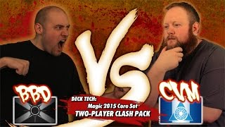 Versus Series: Deck Tech - Magic 2015 Two-Player Clash Pack with Brian Braun-Duin and Chris VanMeter
