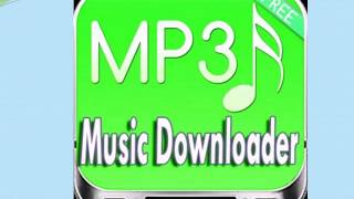 The Top Free Mp3 Music apps download Via Downloader