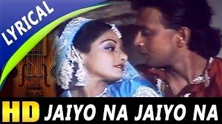 Jaiyo Na Jaiyo Na With Lyrics | Shailendra Singh, Lata Mangeshkar | Guru Songs | Mithun, Sridevi