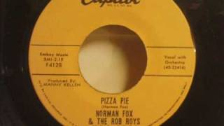 Norman Fox And The Rob Roys - Pizza Pie