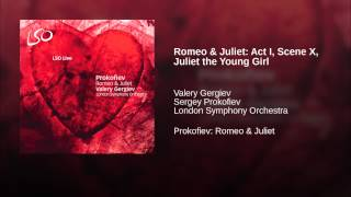 Romeo & Juliet: Act I, Scene X, Juliet the Young Girl
