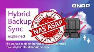 Hybrid Backup Sync explained | NAS ASAP
