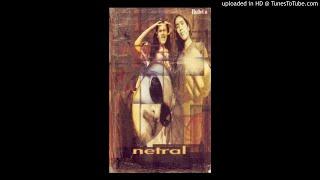 Netral (NTRL) - Lagu Rindu