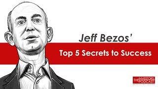Jeff Bezos's Top 5 Secrets to Success