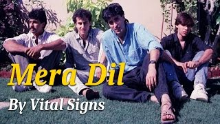 Best  Of Vital Signs  | Mera Dil | 7 Super Stars